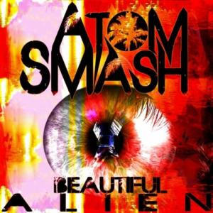 Atom Smash - Beautiful Alien (2012)
