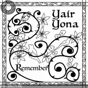 Yair Yona - Remember (2010)