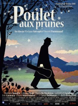 Цыплёнок с черносливом / Poulet aux prunes / Chicken with plums (2011) BDRip 1080p